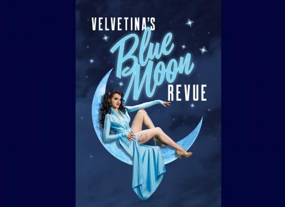 Velvetina's Blue Moon Revue at Mollie Fontaine's